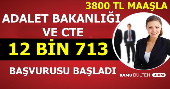 Adalet Bakanlığı ve CTE 12 Bin 713 Kamu Personeli Alımı Başvurusu Başladı-3800 TL Maaşla