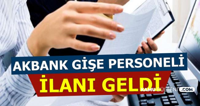 Akbank 9 Şehre Gişe Personeli Alımı Yapıyor-Part Time Full Time