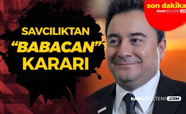 Ali Babacan'a FETÖ Şikayetiyle İlgili Flaş Karar