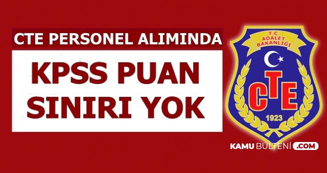 CTE Personel Alımında KPSS Puan Sınırı Yok