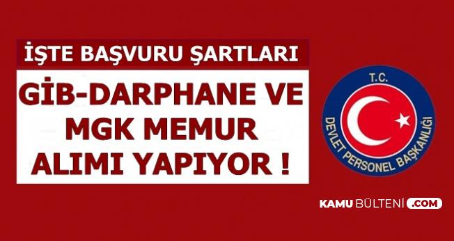 GİB-MGK ve Darphane'ye Memur Ataması Yapılacak