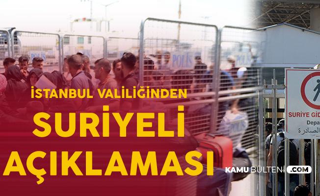 İstanbul Valisi'nden Flaş Suriyeli Açıklaması