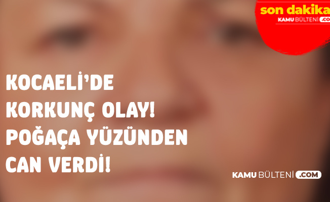 Kocaeli'de Korkunç Olay! Poğaça Yüzünden Can Verdi!