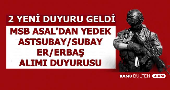 3200-6000 TL Maaşla-MSB ASAL Yedek Subay/Astsubay-Bedelli-Er/Erbaş Alımı Duyurusu