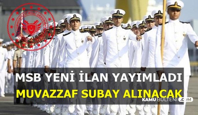MSB'den Yeni İlan: Deniz Kuvvetleri Muvazzaf Subay Alımı Yapacak
