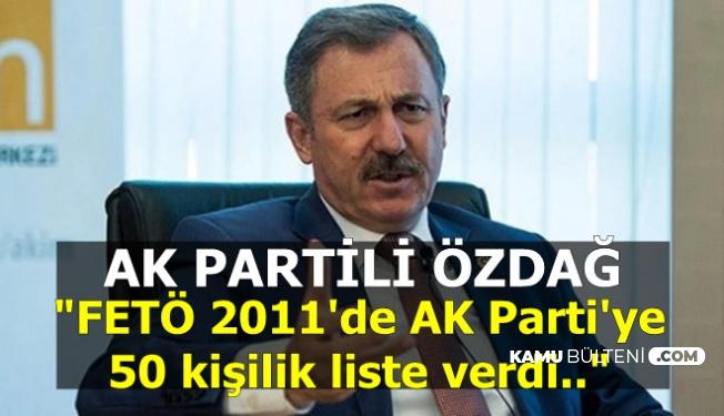 """Özdağ: """"FETÖ 2011'de AK Parti'ye 50 Kişilik Bir Liste Verdi"""""""