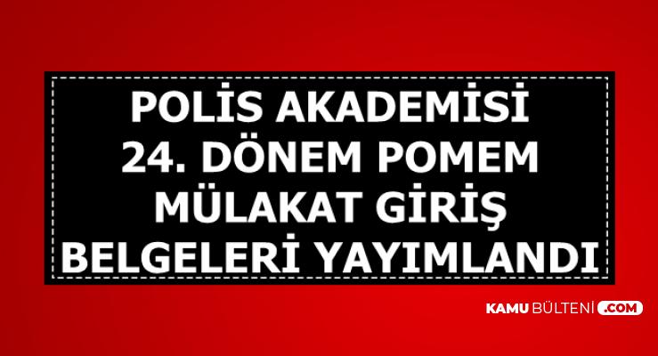 Polis Akademisi 24. Dönem POMEM Giriş Belgeleri Yayımlandı