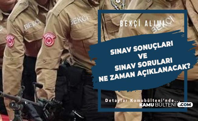 Polis Akademisi Başkanlığı Bekçi Alımı Sınav Soruları ve Bekçi Alımı Sınav Sonuç Tarihi