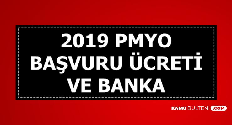 2019 PMYO Başvuru Ücretine Zam-İşte Anlaşmalı Banka