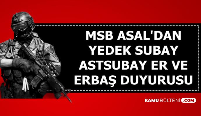 5-6 Bin TL Maaş: MSB'den Kasım 2019 Yedek Subay-Astsubay-Er/Erbaş Alımı Duyurusu Geldi