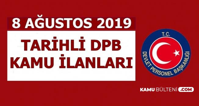 8 Ağustos 2019 Tarihli DPB Kamu İlanları: 231 Kamu Personeli Alınacak