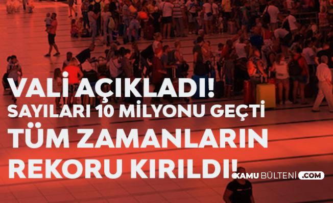 Antalya Valisi Sosyal Medyadan Duyurdu: Sayı 10 Milyonu Aştı