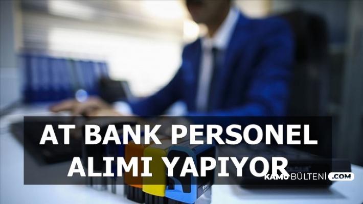 AT Bank Personel Alıyor