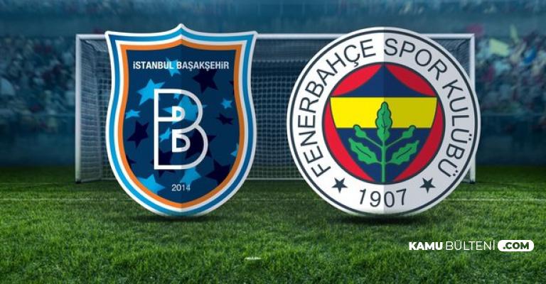Başakşehir: 1 Fenerbahçe: 2 MAÇ ÖZETİ ve Süper Lig Puan Durumu
