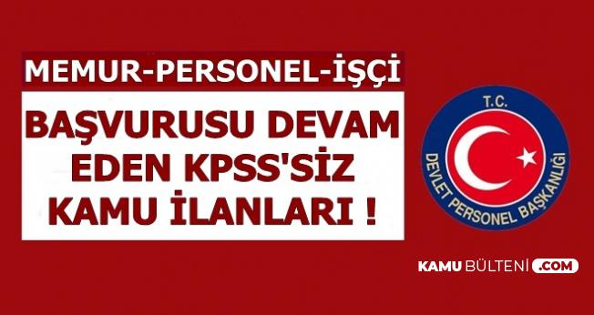 Kamuya KPSS'siz Personel-Memur Alımı İlanları