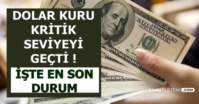 Dolar Kuru Kritik Seviyeyi Aştı-İşte Döviz Kurunda En Son Durum