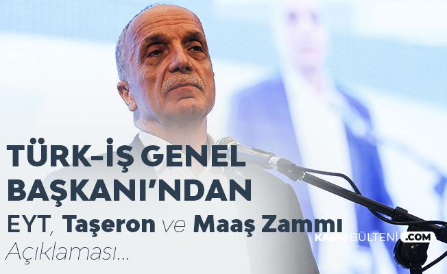 Son Dakika.. Ergün Atalay'dan EYT, Taşeron ve Maaş Zammı Çıkışı