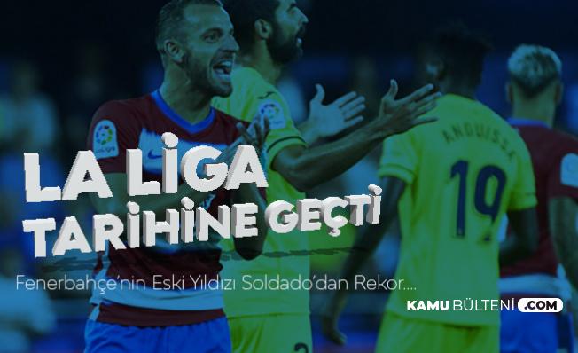 Fenerbahçe'den Ayrılan Roberto Soldado La Liga Tarihine Geçti