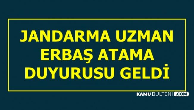Jandarma'dan Uzman Erbaş Atama Duyurusu-15 Ağustos 2019