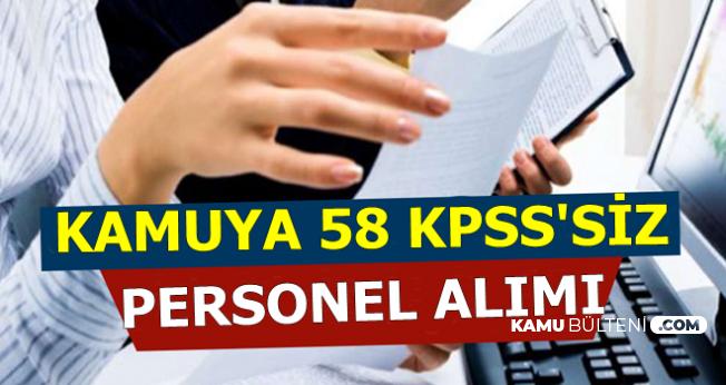 Kamuya KPSS'siz 58 Personel Alımı Başvurusu Başladı