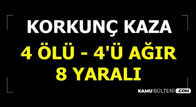 Korkunç Kaza: Diyarbakır'da 4 Ölü , 4'ü Ağır 8 Yaralı