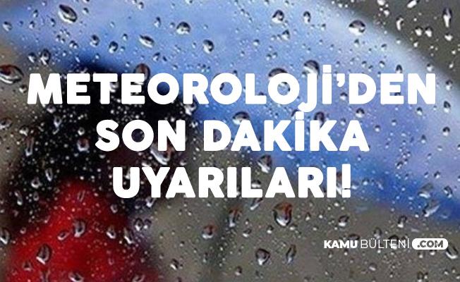 Meteoroloji'den Art Arda Uyarılar! Sağanak Geliyor