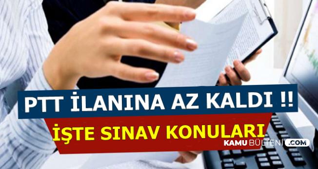 PTT KPSS Şartsız Personel Alımı Sınav Konuları