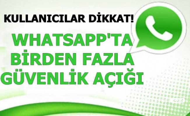 WhatsApp'ta Birden Fazla Güvenlik Açığı