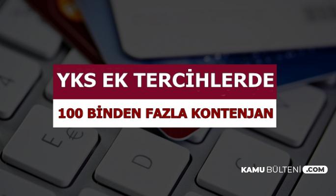 2019 YKS Ek Tercihlerinde 100 Binden Fazla Kontenjan