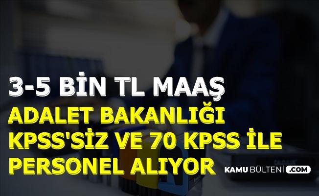 3-5 Bin TL Maaşla Adalet Bakanlığı KPSS'siz ve 70 KPSS ile Kamu Personeli Alımı 2019