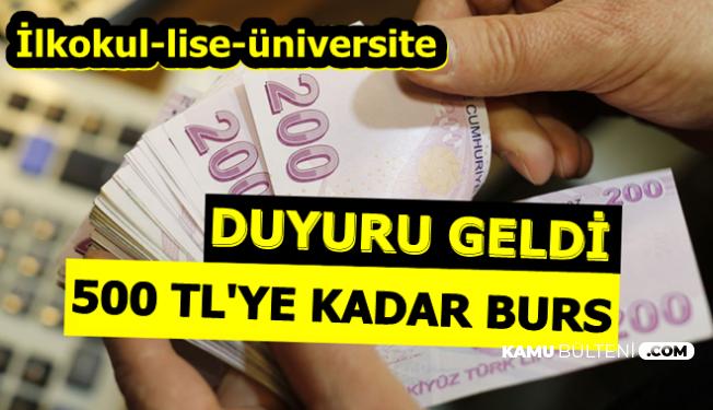500 TL'ye Kadar Burs-VGM İlkokul-Lise ve Üniversite Öğrencilerine Burs Başvurusu
