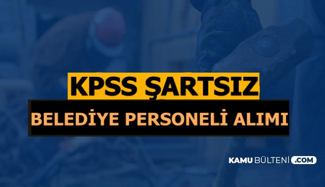 İŞKUR Kamu İlanları: Belediyelere KPSS'siz 3 Bin TL Maaşla Personel Alımı