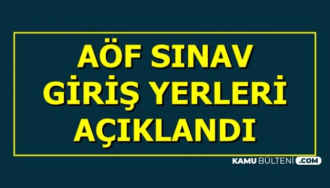 Anadolu Üniversitesi AÖF Yaz Okulu Sınav Giriş Yerleri Açıklandı-İşte Link