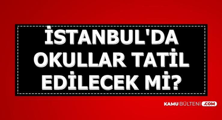 Deprem Sonrası İstanbul'da Okullar Tatil Edilecek mi? 24 - 25 Eylül 2019