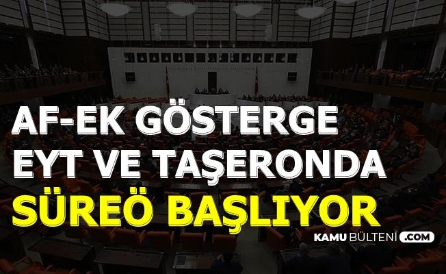 3600 Ek Gösterge-Taşeron-EYT ve Mahkumlara Af İçin Kritik Süreç (Meclis Kaçta Açılacak?)