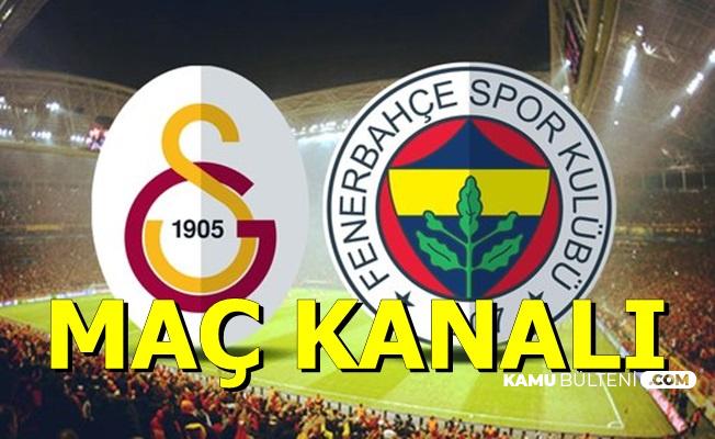 Galatasaray Fenerbahçe Derbisi-İşte Maç Kanalı (Şifresiz Yurt Dışı Yayını var mı?)