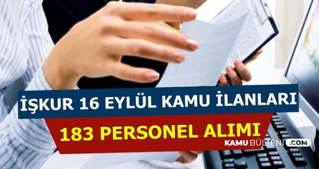 İŞKUR 16 Eylül 2019 İlanları: Kamuya 183 Personel Alımı