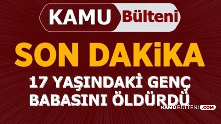 İstanbul'dan Feci Haber: 17 Yaşındaki Genç, Zabıt Katibi Babasını Öldürdü