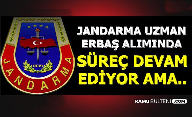 Jandarma 2019 Uzman Erbaş Alımında Süreç Devam Ediyor Ama..