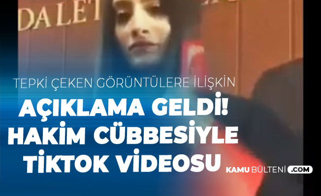 Mahkeme Salonunda Hakim Cübbesiyle Tiktok Videosuna İlişkin Açıklama Geldi