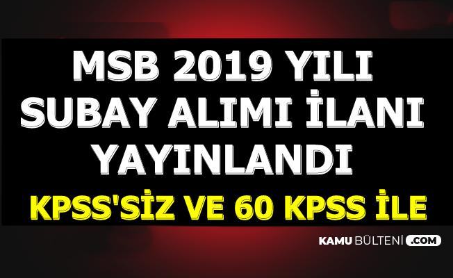 2019 MSB Subay Alımı İlanı Yayınlandı-KPSS'siz ve 60 KPSS ile