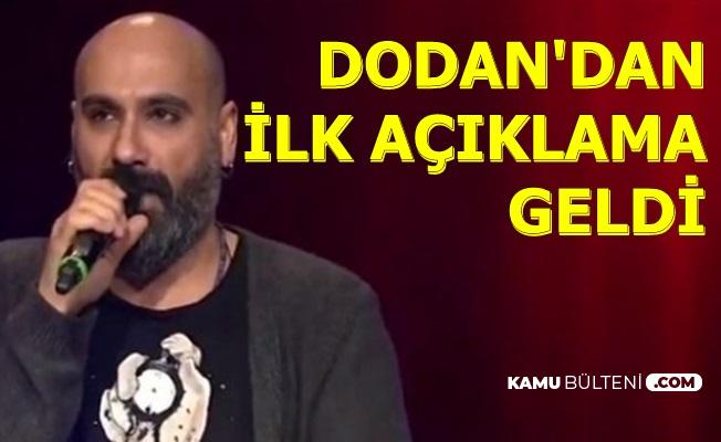 O Ses Türkiye Şampiyonu Dodan Özer'den İlk Açıklama Geldi