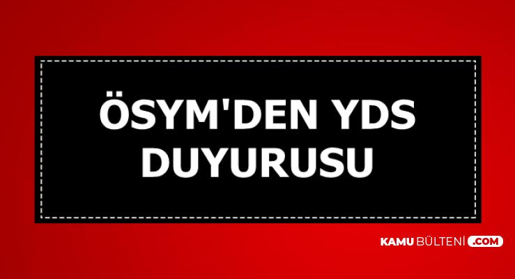ÖSYM'den Son Dakika YDS Duyurusu