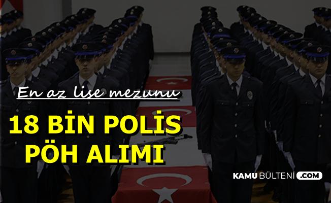 EGM 18 Bin Polis-PÖH Alımı Yapacak 2019