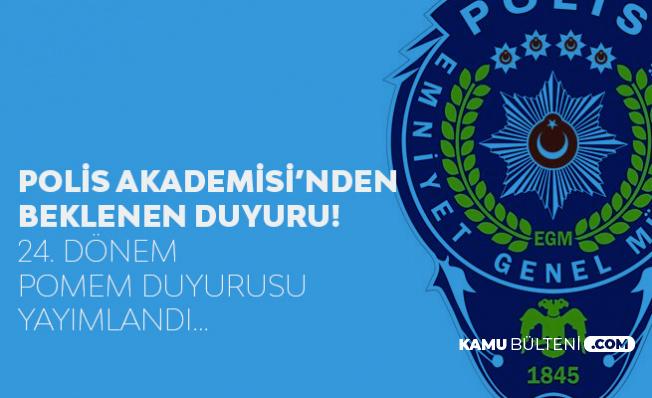 Polis Akademisi'nden 3 Bin Polis Alımı Duyurusu Geldi! 24. Dönem POMEM Sonuçları Açıklandı