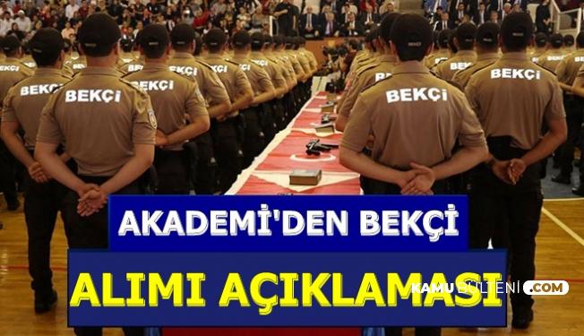 Polis Akademisi'nden Bekçi Alımı Açıklaması