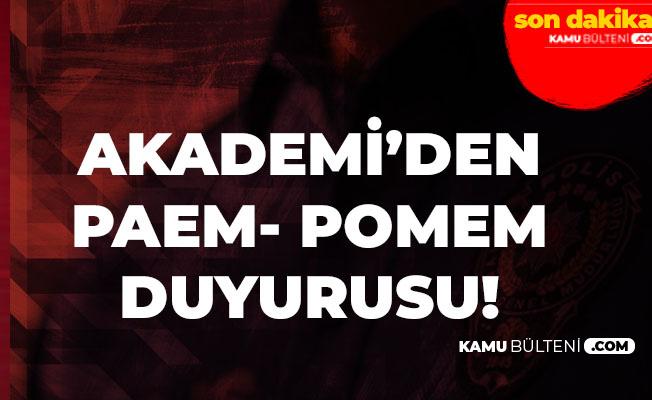 Polis Akademisi'nden POMEM ve PAEM Duyurusu! 29 Eylül'e Kadar Süre...