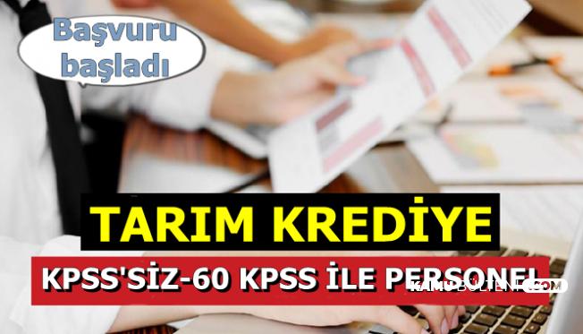 Tarım Kredi Kamu Personeli Alımı Başvurusu Başladı-KPSS'siz-60 KPSS ile