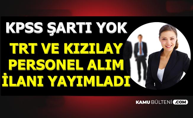 11 Ekim 2019 İlanları-TRT ve Kızılay KPSS Şartsız İlan Yayımladı
