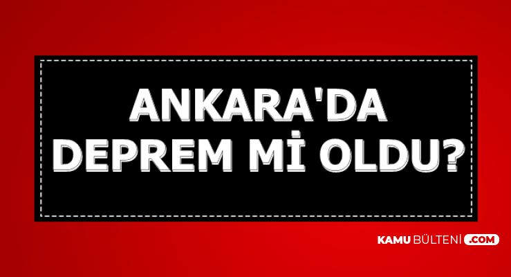 2 Ekim 2019 Ankara'da Deprem mi Oldu?